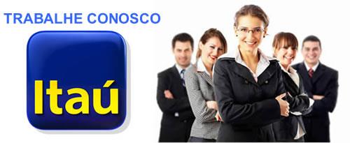 Trabalhe conosco Itaú