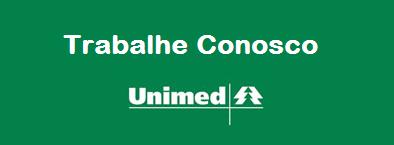 Trabalhe conosco Unimed 2015